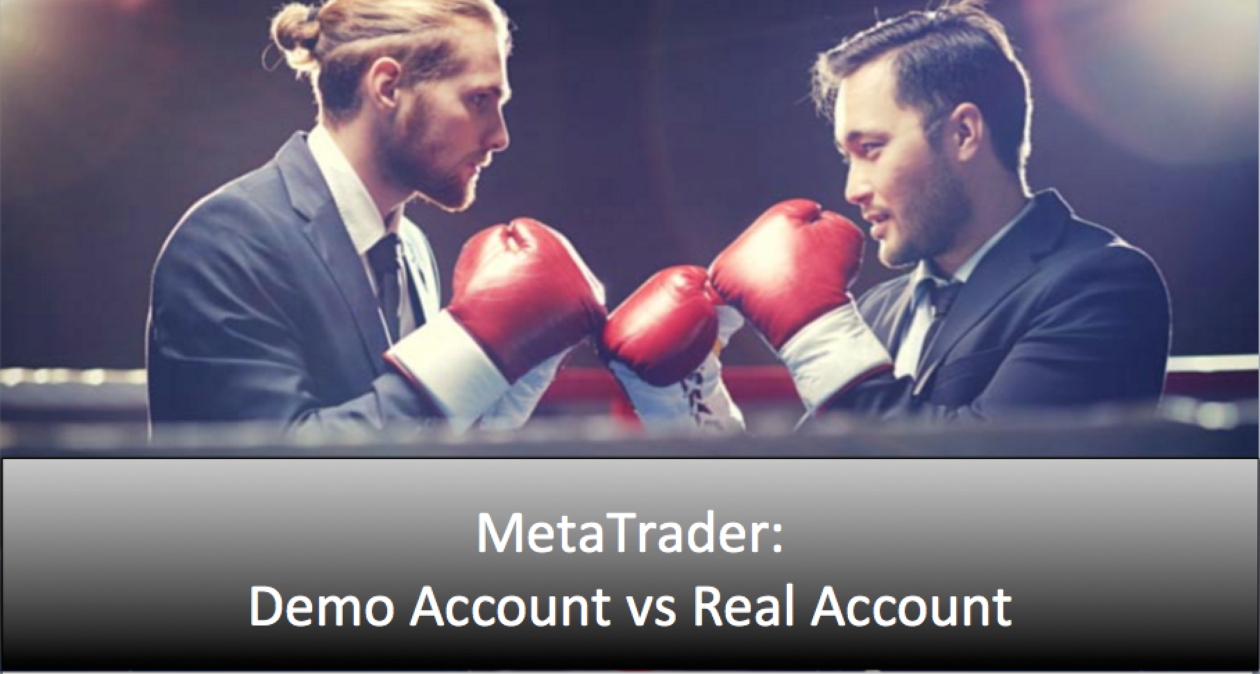 MetaTrader demo vs real accounts