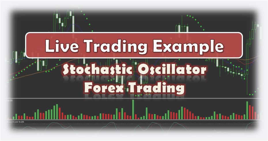 Stochastic Oscillator Forex Trading