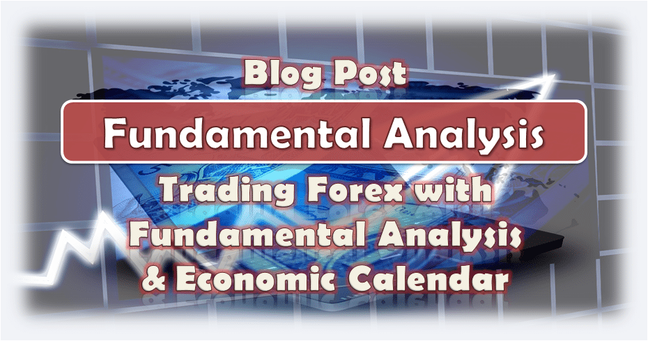 Fundamental Analysis & Economic Calendar