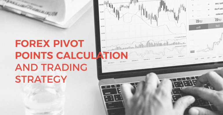 Forex Pivot Point Calculation - pivot point trading strategy revealed