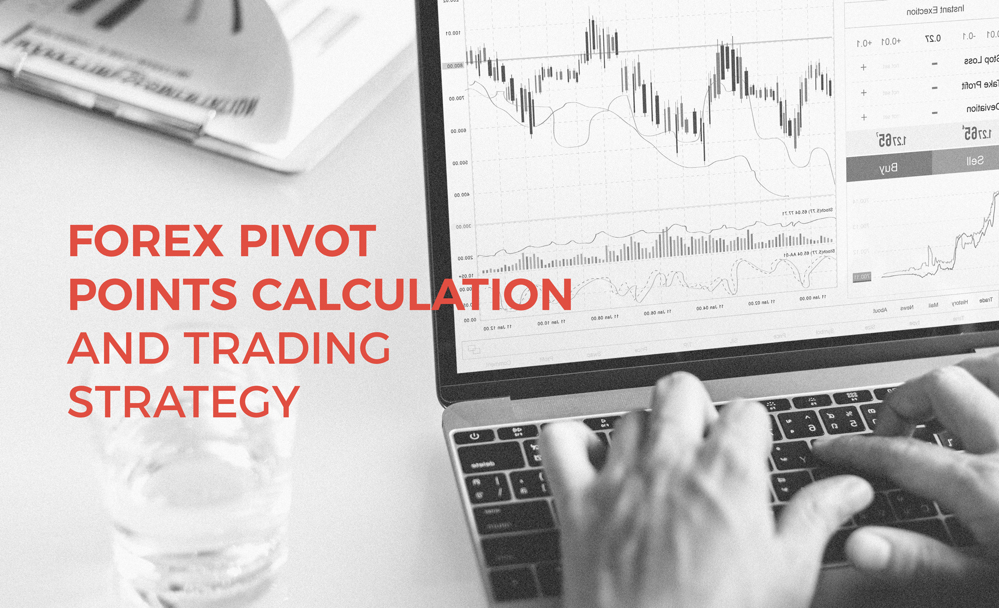 Forex Pivot Points Calculation and Trading Strategy