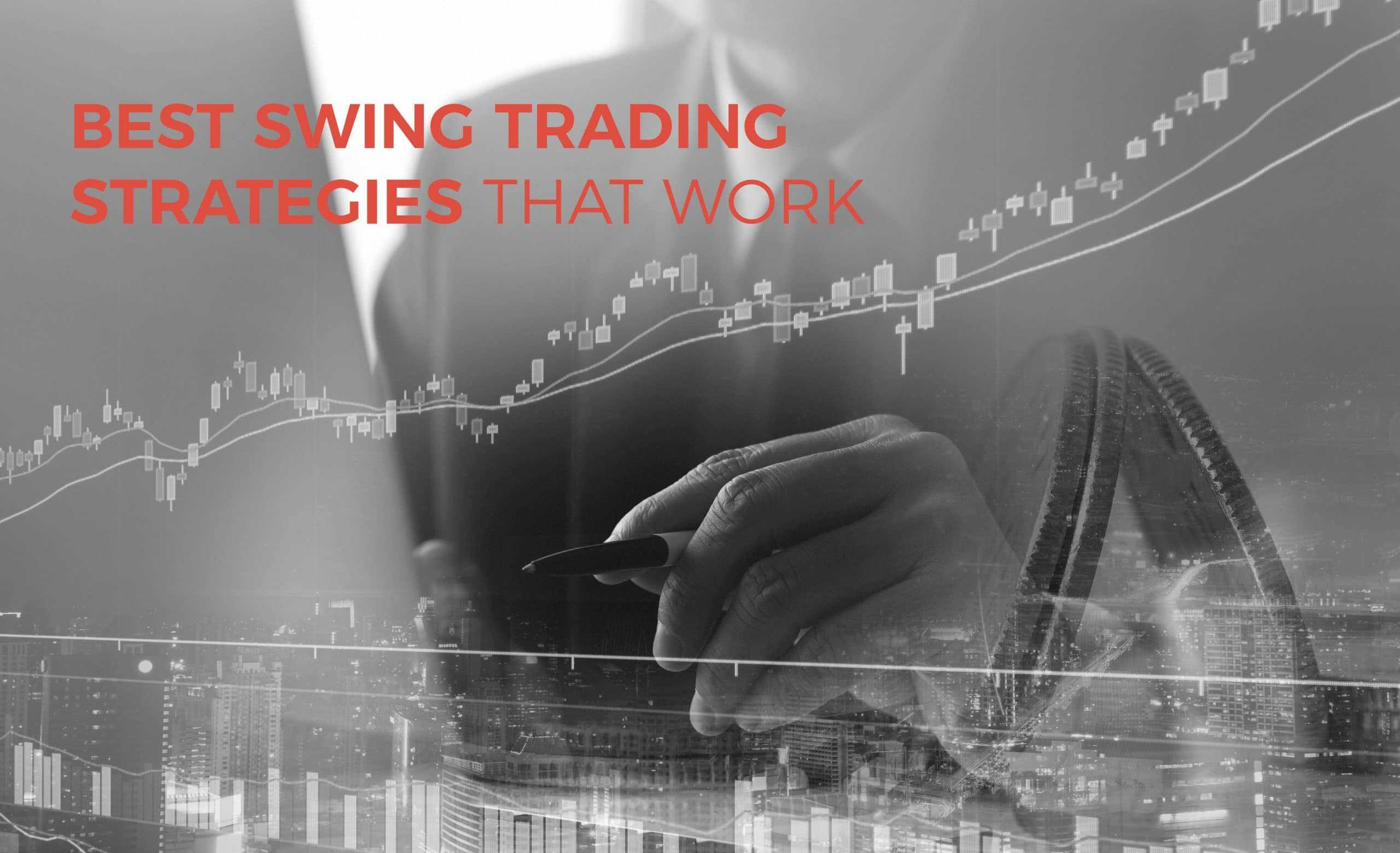 Best Swing Trading Strategies that Work