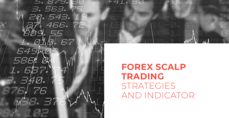 Forex Scalp Trading Strategies and Indicator