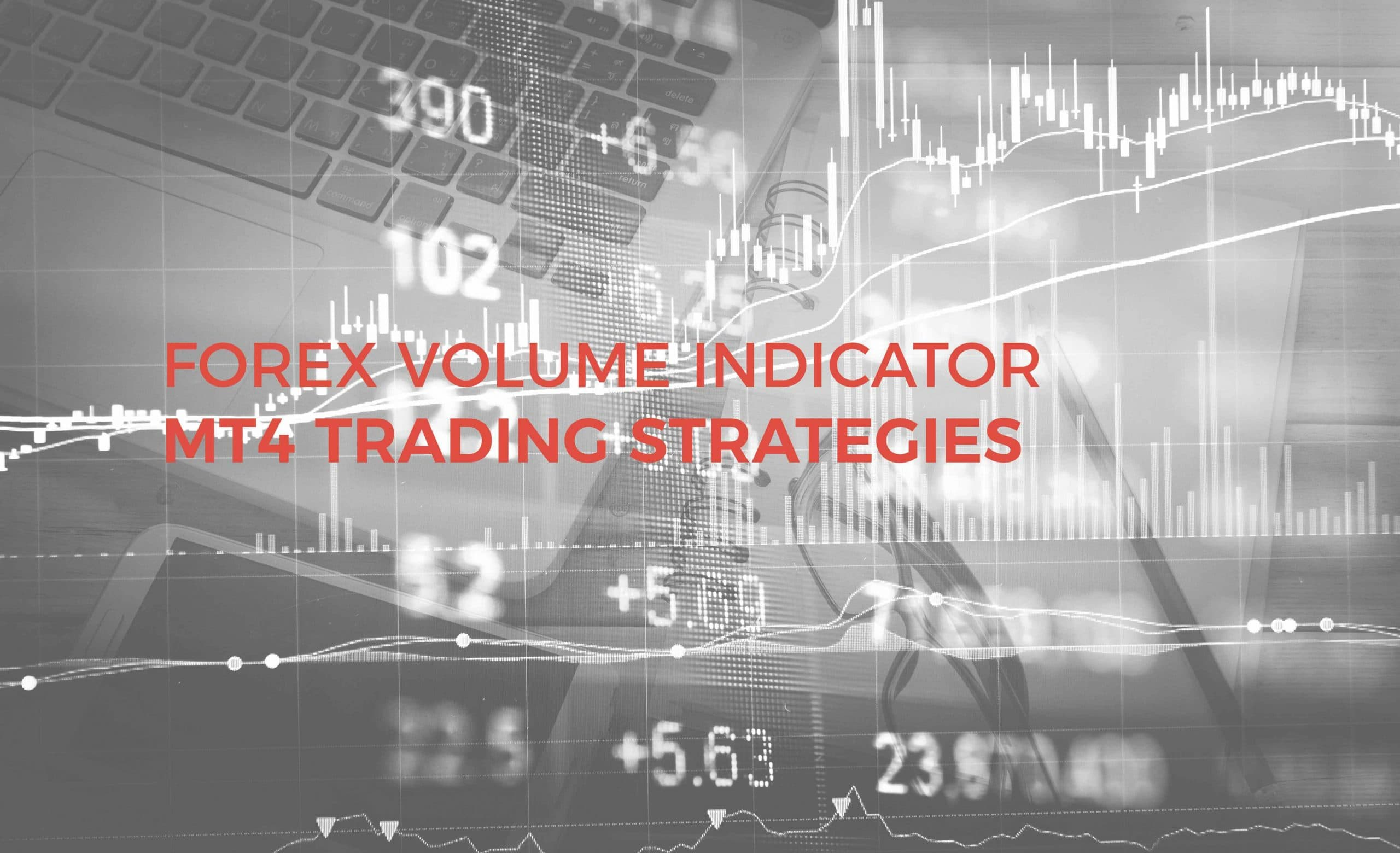 Forex volume strategy