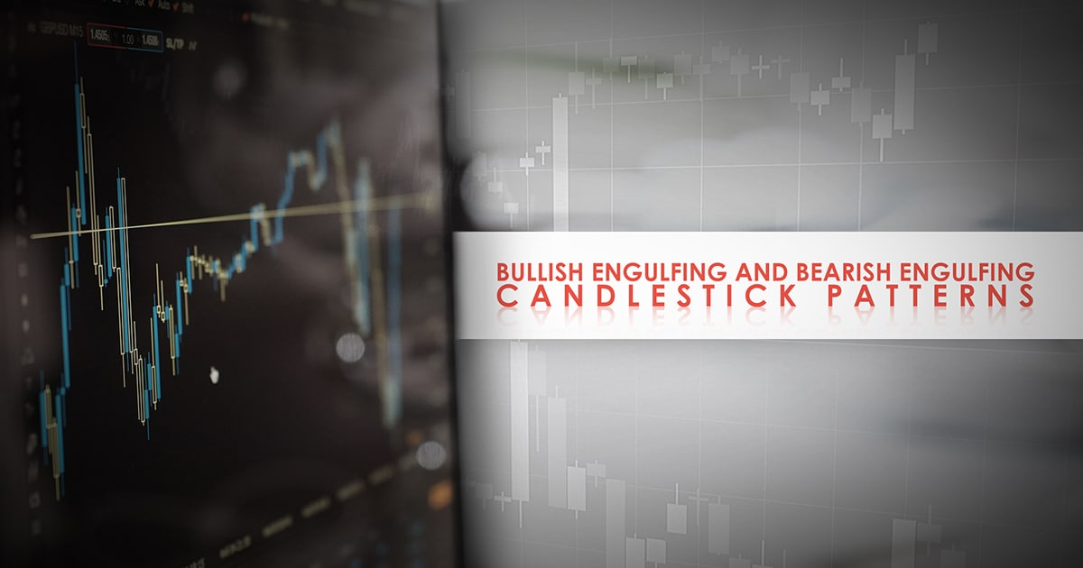 Bullish Engulfing and Bearish Engulfing Candlestick Patterns