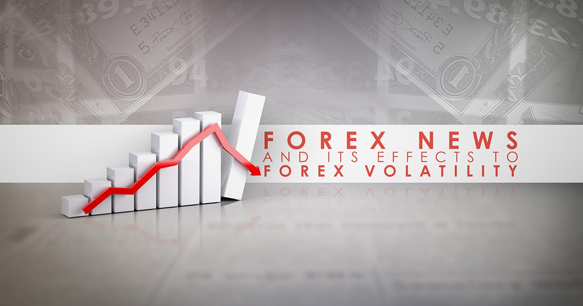 Forex News and its Effects to Forex Volatility