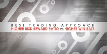 Best Trading Approach - Higher Risk Reward Ratio vs Higher Win Rate