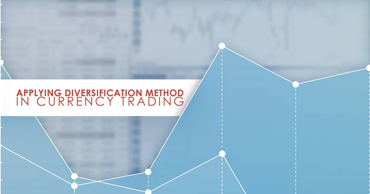 Applying Diversification Method in Currency Trading