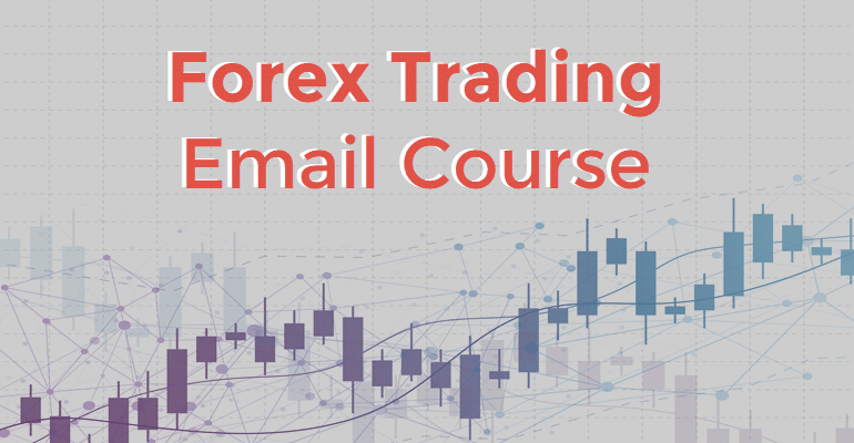 Forex Trading Email Course